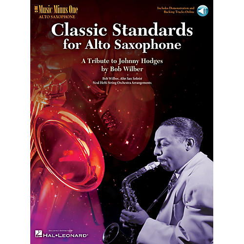 Music Minus One Classic Standards for Alto Saxophone Music Minus One Series Book with CD Written by Bob Wilber