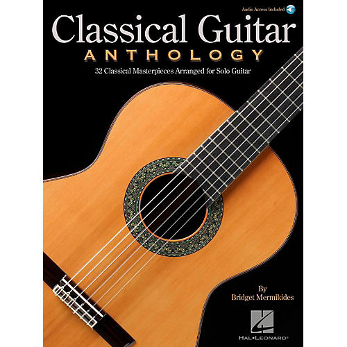 Hal Leonard Classical Guitar Anthology - Classical Masterpieces arranged for Solo Guitar (Book/Audio)