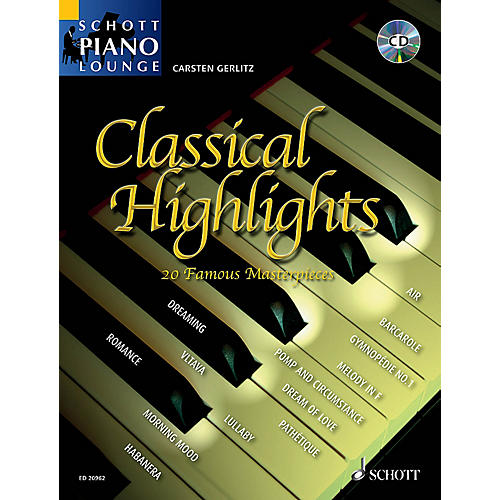 Schott Classical Highlights (20 Famous Masterpieces) Schott Series Composed by Various