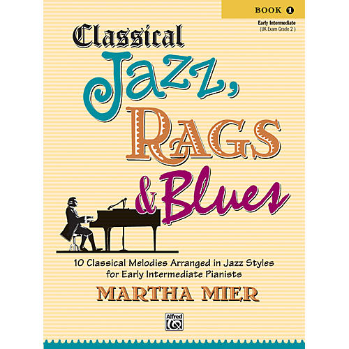 Alfred Classical Jazz Rags & Blues Book 1 Piano