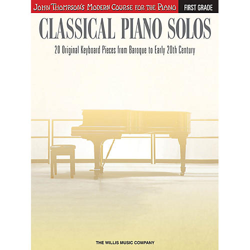 Willis Music Classical Piano Solos - First Grade Willis Series Book by Various (Level Early to Later Elem)