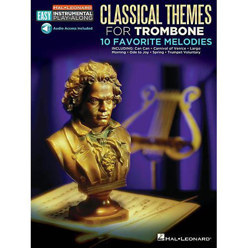 Hal Leonard Classical Themes - Trombone - Easy Instrumental Play-Along Book with Online Audio Tracks