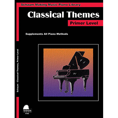 SCHAUM Classical Themes Primer Level (Schaum Making Music Piano Library) Piano Book (Level Early Elem)