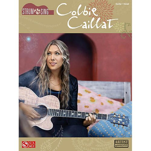 Cherry Lane Colbie Caillat - Strum & Sing Series for Easy Guitar Songbook