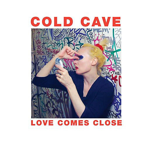 Alliance Cold Cave - Love Comes Close