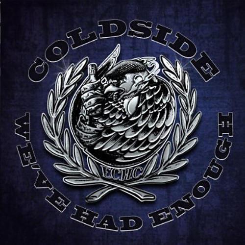 Alliance Coldside - We've Had Enough