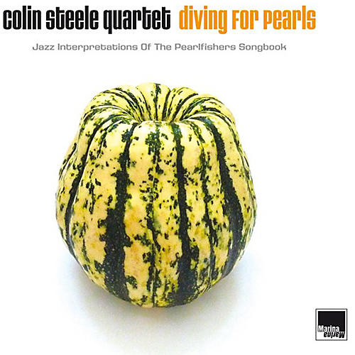 Alliance Colin Steele - Diving For Pearls: Jazz Interpretations Of The