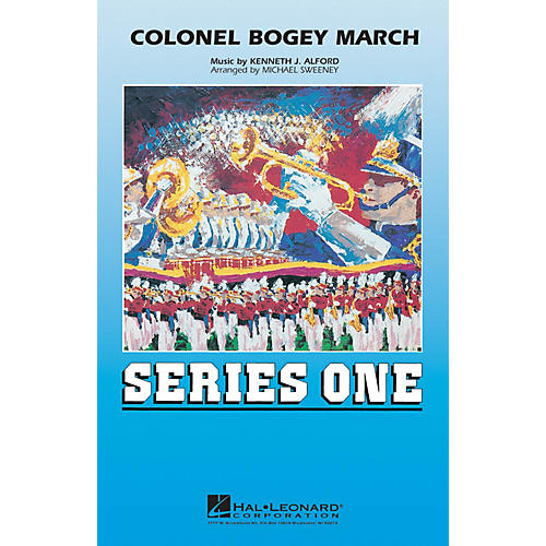 Hal Leonard Colonel Bogey March Marching Band Level 2 Arranged by Michael Sweeney