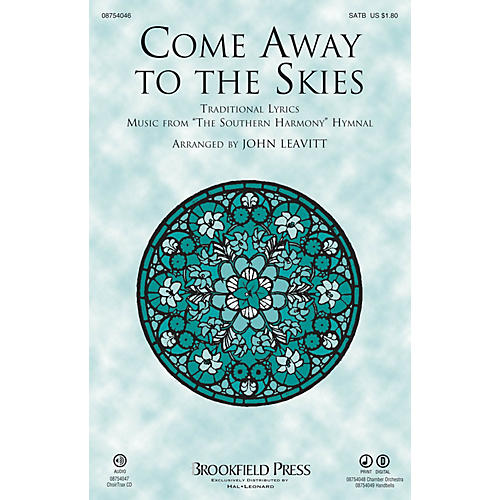 Brookfield Come Away to the Skies SATB arranged by John Leavitt