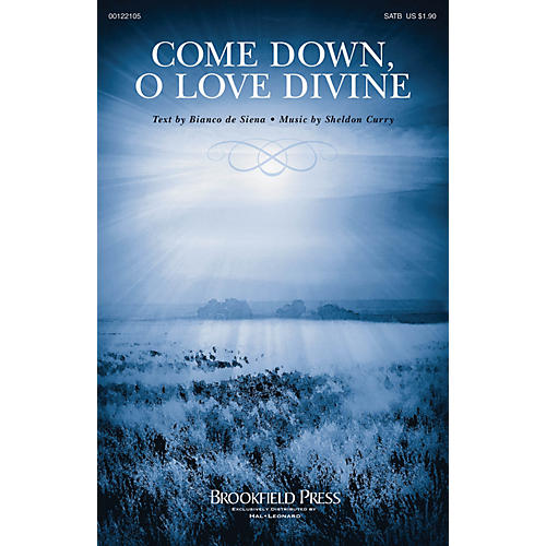 Brookfield Come Down, O Love Divine SATB composed by Sheldon Curry