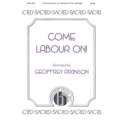 Hinshaw Music Come Labour On SATB composed by John Scott