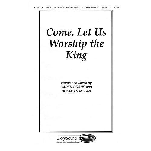 Shawnee Press Come Let Us Worship the King SATB arranged by Douglas Nolan