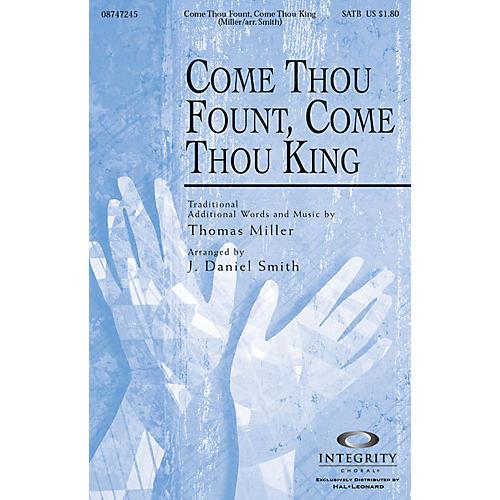 Integrity Music Come Thou Fount, Come Thou King SPLIT TRAX Arranged by J. Daniel Smith
