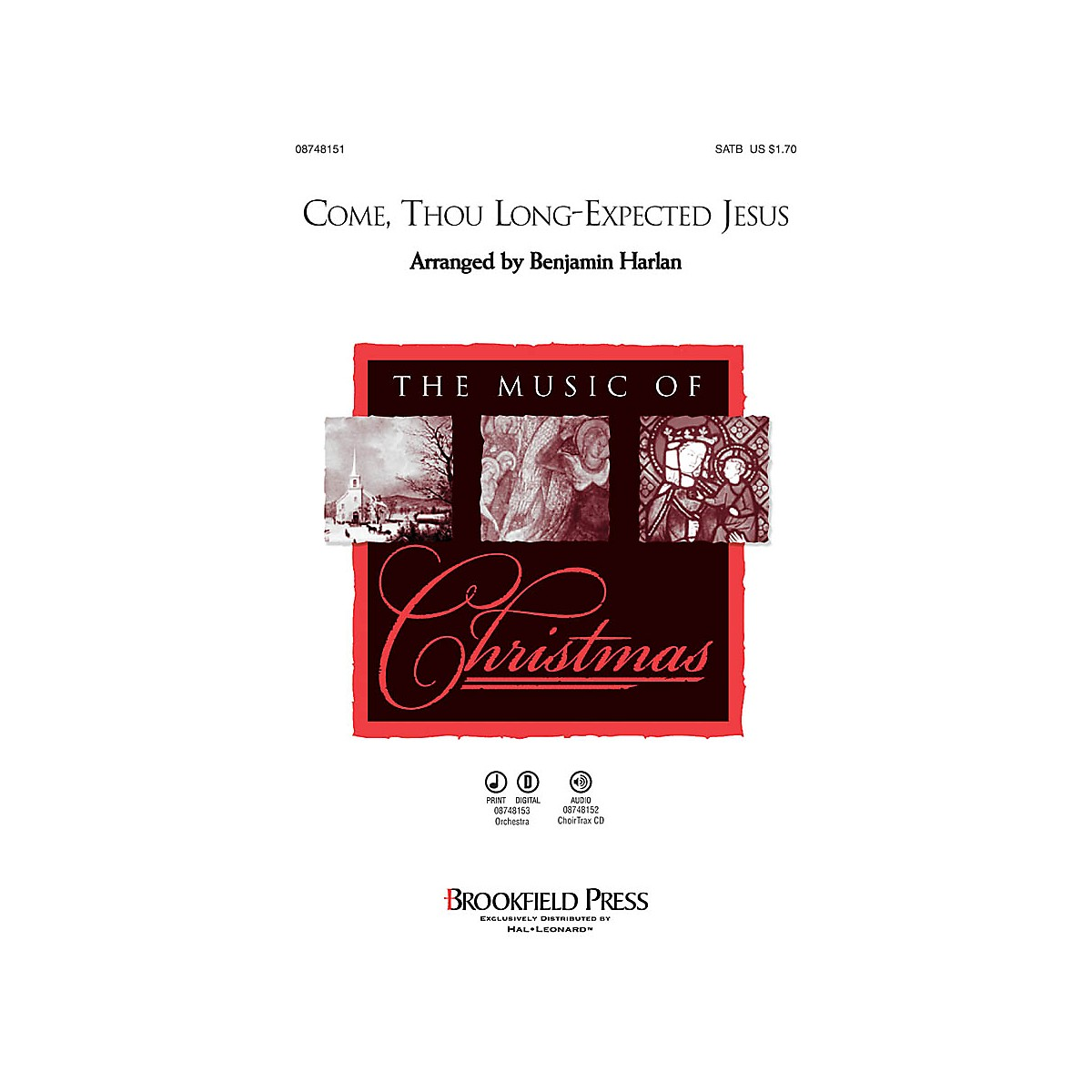 Brookfield Come, Thou Long-Expected Jesus CHOIRTRAX CD Arranged by Benjamin Harlan