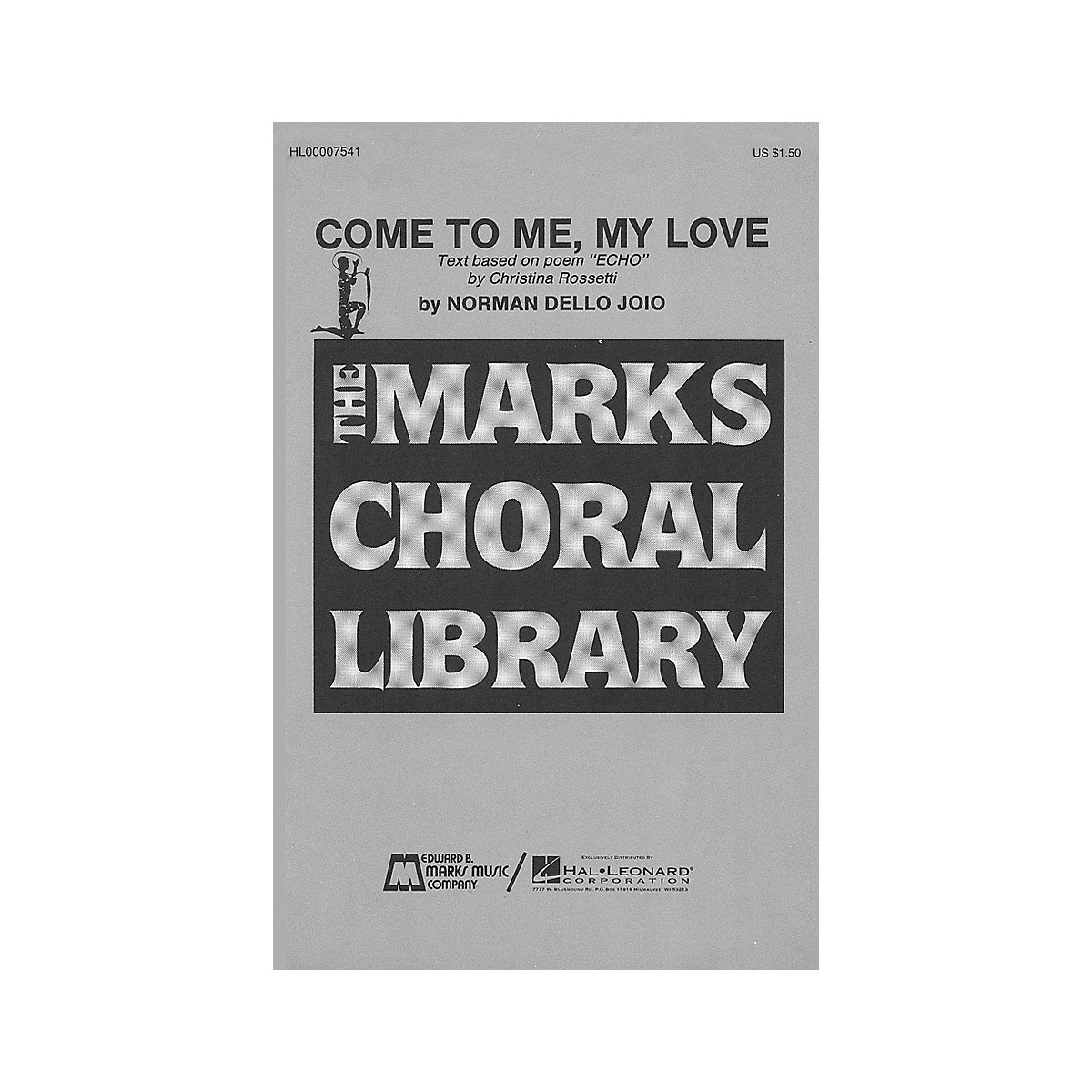 Edward B. Marks Music Company Come to Me, My Love SATB composed by Norman Dello Joio