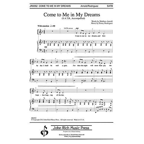John Rich Music Press Come to Me in My Dreams SATB composed by Penny Rodriguez