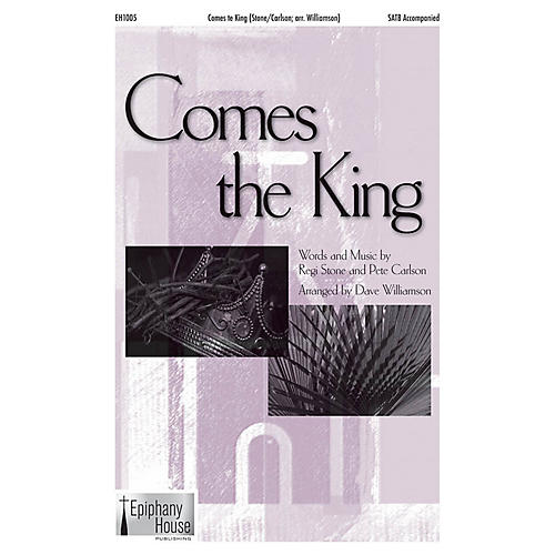 Epiphany House Publishing Comes the King CD ACCOMP Arranged by Dave Williamson