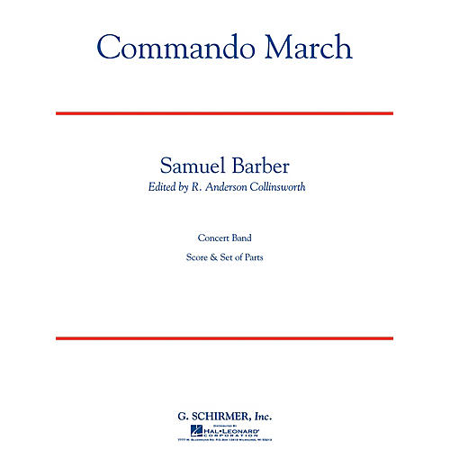 G. Schirmer Commando March (Critical Edition  Score and Parts) Concert Band Level 4 Composed by Samuel Barber