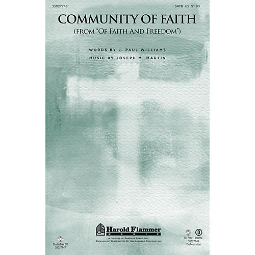 Shawnee Press Community of Faith (from Of Faith and Freedom) SATB composed by J. Paul Williams
