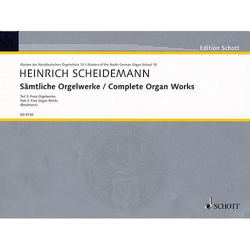 Schott Complete Organ Works - Part 3: Free Organ Works Schott Series