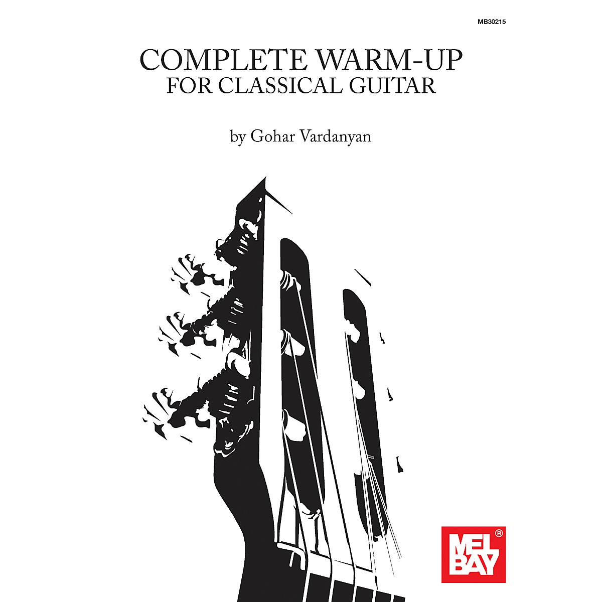 Mel Bay Complete Warm-Up for Classical Guitar
