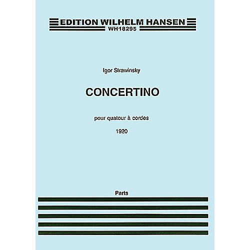 Wilhelm Hansen Concertino (1920) (for String Quartet) Music Sales America Series Composed by Igor Stravinsky