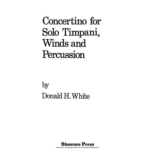 Shawnee Press Concertino For Solo Timpani, Winds And Percussion Concert Band Arranged by Donald