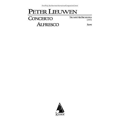 Lauren Keiser Music Publishing Concerto Alfresco for Trumpet and Chamber Orchestra, Full Score LKM Music Series by Peter Lieuwen