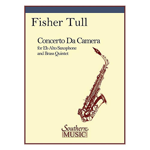 Southern Concerto Da Camera (Brass Quintet with Alto Sax) Southern Music Series by Fisher Tull