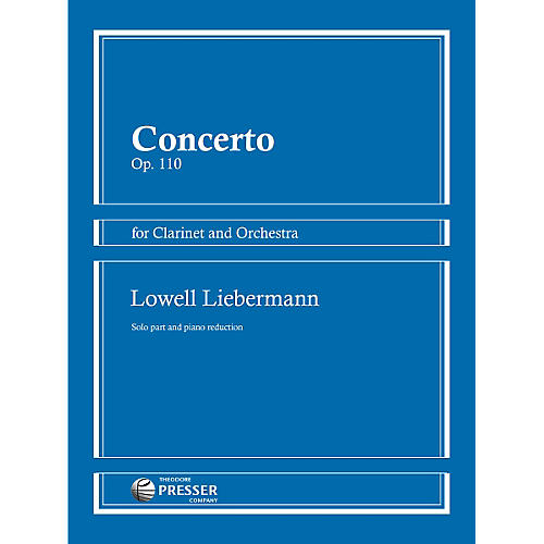 Theodore Presser Concerto Op. 110 for Clarinet and Orchestra