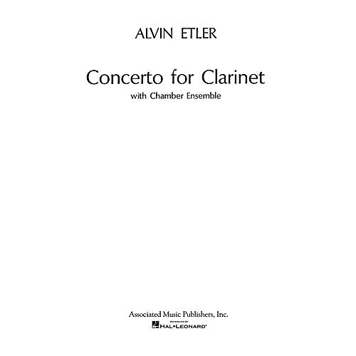 Associated Concerto for Clarinet and Chamber Ensemble (1962) (Full Score) Woodwind Solo Series by Alvin Etler