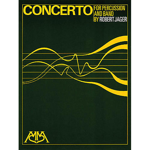 Hal Leonard Concerto for Percussion and Band Concert Band Composed by Robert Jager