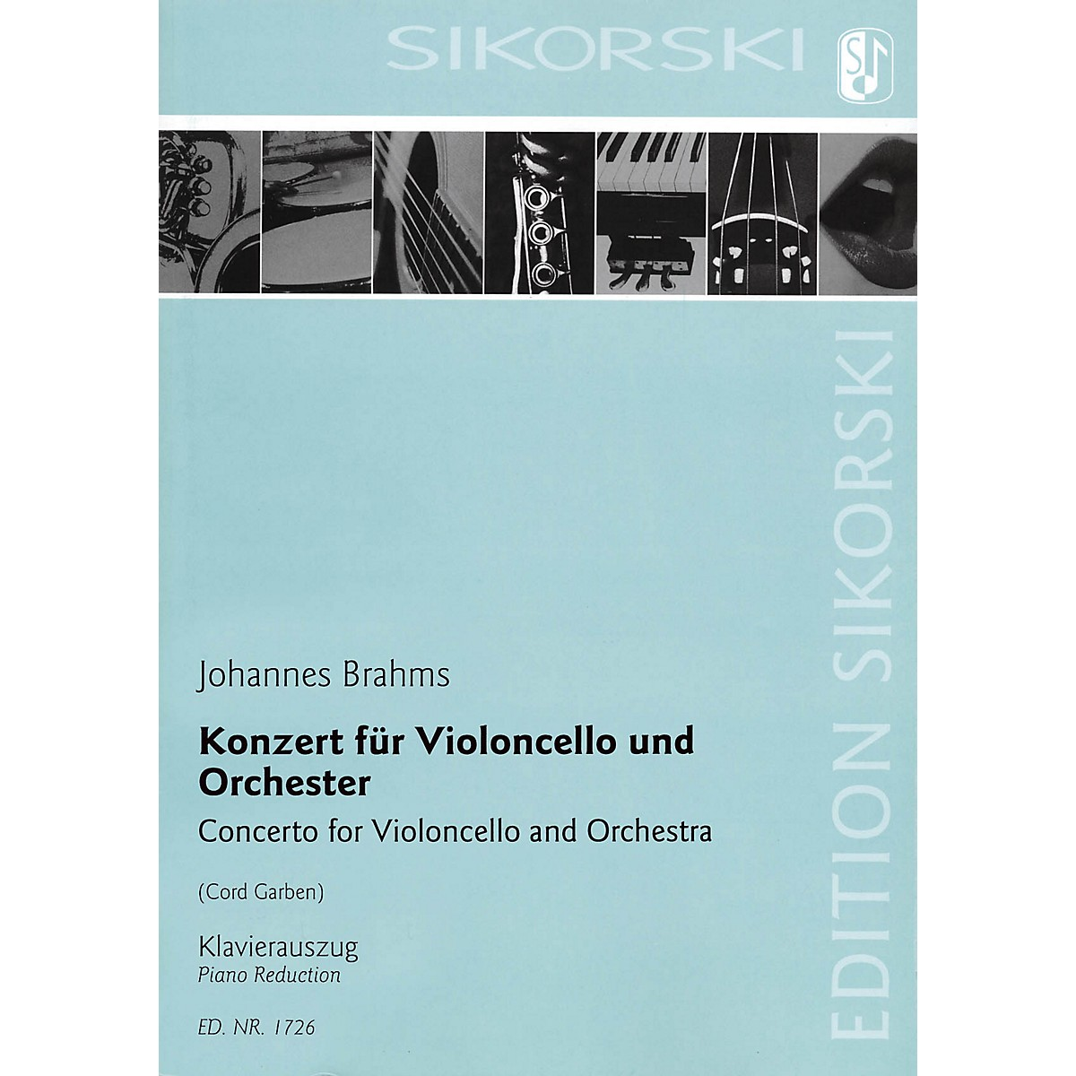 Sikorski Concerto for Violoncello and Orchestra (Cello and Piano Reduction) String Series by Johannes Brahms