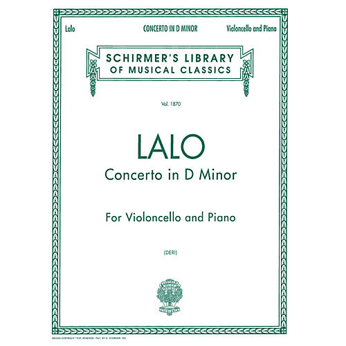 G. Schirmer Concerto in D Minor (Score and Parts) String Solo Series Composed by Édouard Lalo Edited by Otto Deri