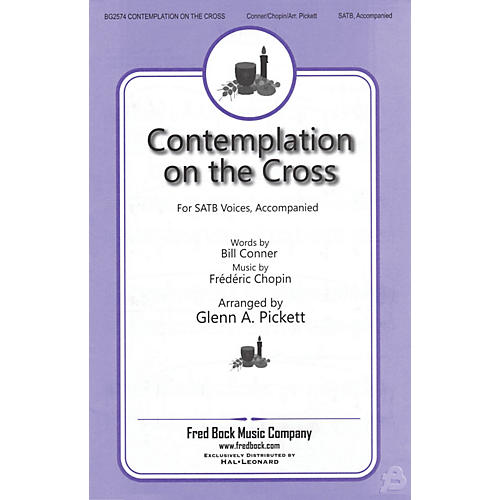 Fred Bock Music Contemplation on the Cross SATB arranged by Glenn A. Pickett