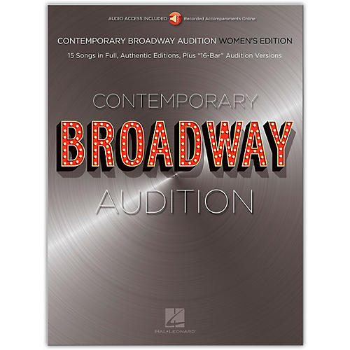 Hal Leonard Contemporary Broadway Audition: Women's Edition - Book/Online Audio  Full Song + 16-Bar Version