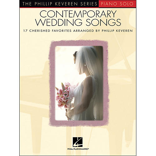 Hal Leonard Contemporary Wedding Songs - Piano Solo - Phillip Keveren Series
