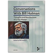 ADVANCE MUSIC Conversations with Bill Holman Book