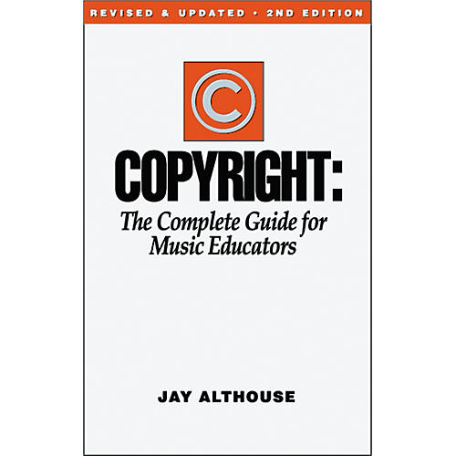 Alfred Copyright: A Complete Guide for Music Educators Book