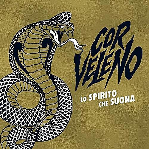 Alliance Cor Veleno - Lo Spirito Che Suona