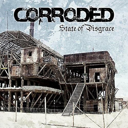 Alliance Corroded - State Of Disgrace
