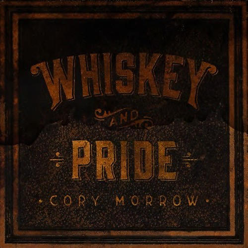 Alliance Cory Morrow - Whiskey And Pride