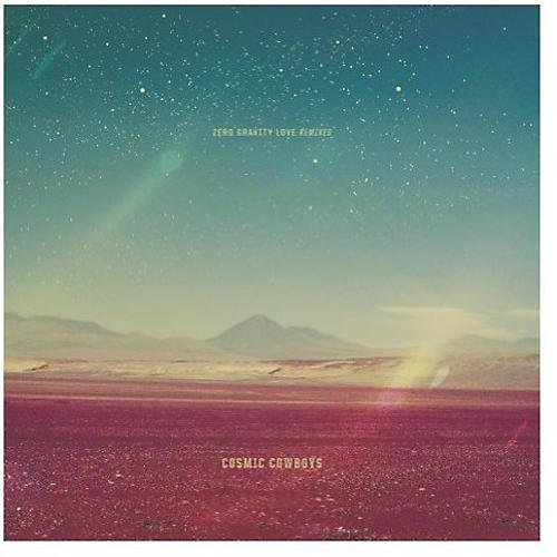 Alliance Cosmic Cowboys - Zero Gravity Love Remixes