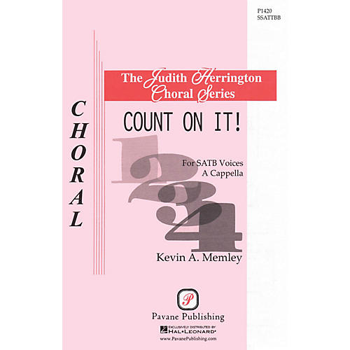 Pavane Count on It! SATB DV A Cappella composed by Kevin A. Memley