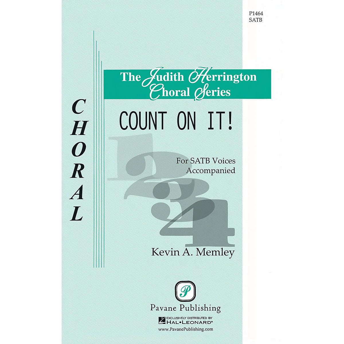 Pavane Count on It! SATB a cappella composed by Kevin A. Memley