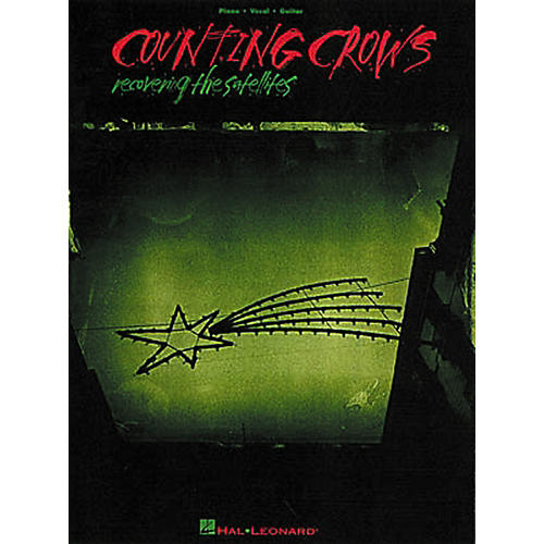 Hal Leonard Counting Crows - Recovering the Satellites Piano, Vocal, Guitar Songbook