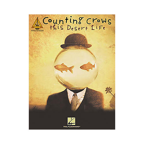 Hal Leonard Counting Crows - This Desert Life Book