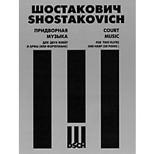 DSCH Court Music, Op. 137, No. 58 (Two Flutes and Harp (or Piano)) DSCH Series Composed by Dmitri Shostakovich