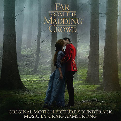 Alliance Craig Armstrong - Far from the Madding Crowd - O.S.T.