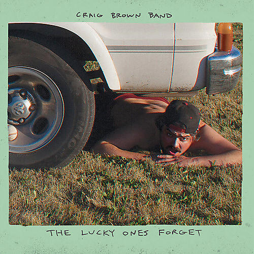 Alliance Craig Brown Band - The Lucky Ones Forget